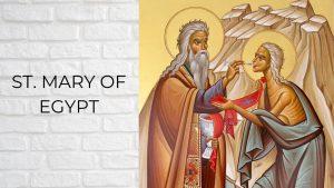 Saint Mary of Egypt Sunday